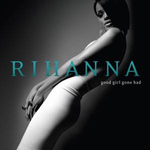 Rihanna-Good_Girl_Gone_Bad-Frontal